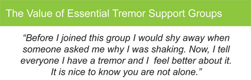 A comment from an essential tremor support group member