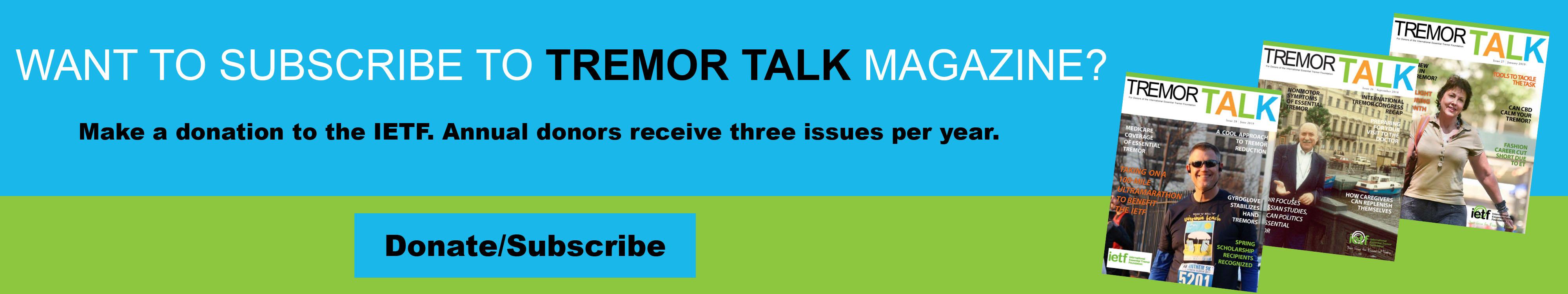 Tremor Talk Magazine Subscription